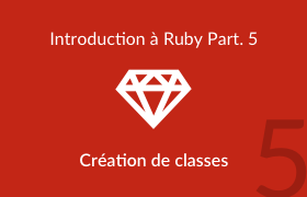 Introduction à Ruby - création de classes