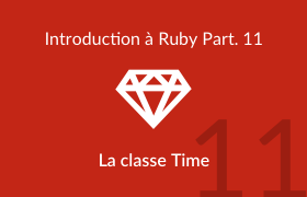 Introduction à Ruby - La classe Time
