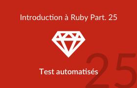 Introduction à Ruby - Tests automatisés