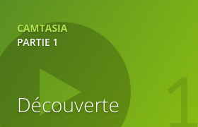 Camtasia 2 - Découverte