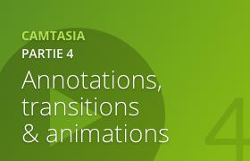 Camtasia 2 - Découverte des effets